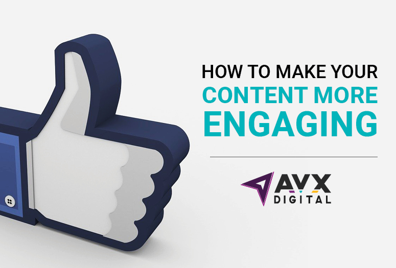 How to Make Your Content More Engaging