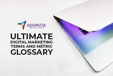 Ultimate Digital Marketing Terms and Metric Glossary